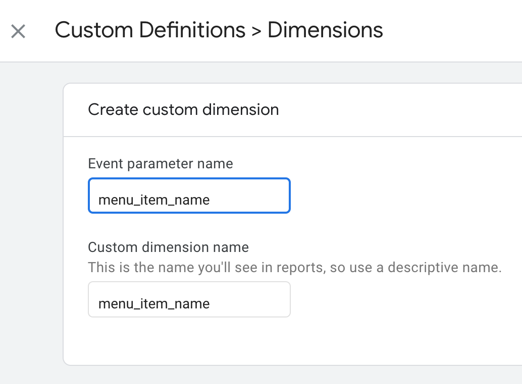 Custom Definition to dimensions, select menu_item_name under event parameter name